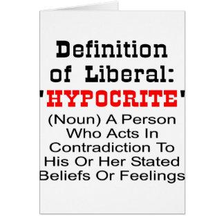 Définition de libéral = d'hypocrite carte de vœux