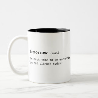 Définition drôle de tasse de café de demain