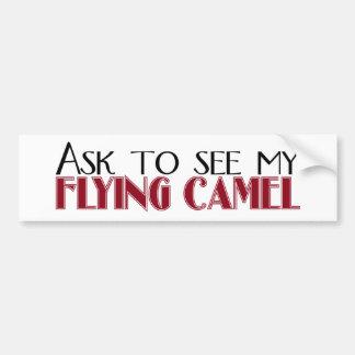 Demandez à voir mon chameau de vol autocollant pour voiture