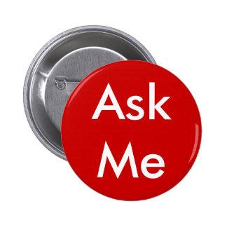 Demandez-moi de boutonner 4 les affaires, mariage, badge