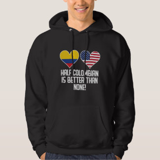 Demi de colombien est meilleur qu'aucun veste à capuche