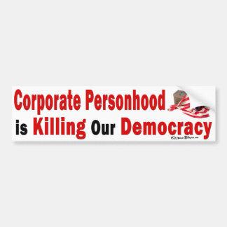 Démocratie d'entreprise de mise à mort de Personho Autocollant Pour Voiture
