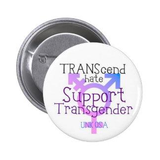 """""""Dépassez le bouton de transsexuel de haine"""" - Pin's"""