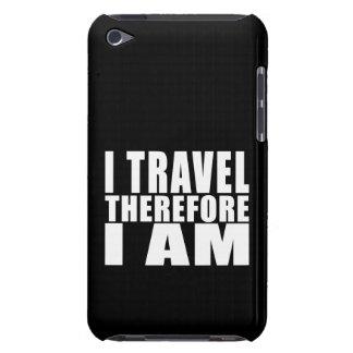 Déplacement drôle de citation Je voyage par Coques iPod Touch