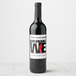 Déplorable nous Wine des étiquettes