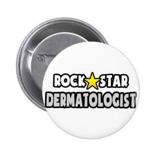 Dermatologue de vedette du rock pin's