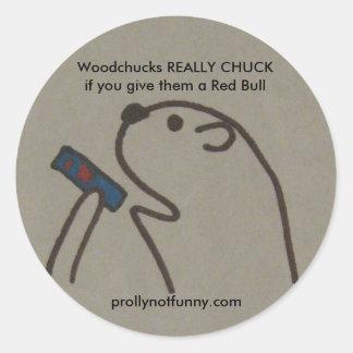 Des marmottes d'Amérique VRAIMENT CHUCKif vous Autocollant Rond