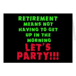 Des moyens de retraite je ne dois pas me lever cartes de vœux