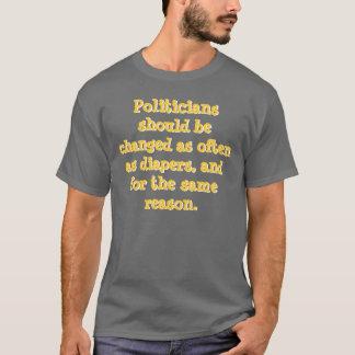 Des politiciens devraient être changés aussi t-shirt