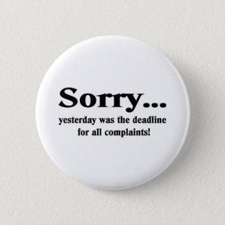 Désolé Badge