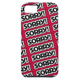 Désolé ! coque tough iPhone 5