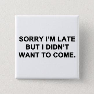 Désolé je suis en retard mais je n'ai pas voulu badge