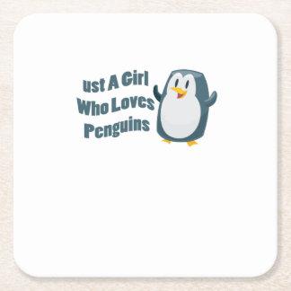 Dessous-de-verre Carré En Papier Costume de pingouin juste une fille qui aime des