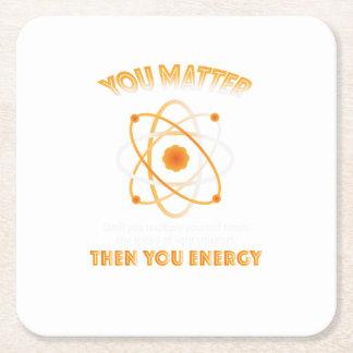 Dessous-de-verre Carré En Papier La Science de physique vous énergie drôle