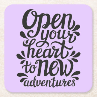 Dessous-de-verre Carré En Papier Ouvrez votre coeur à de nouvelles aventures
