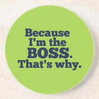 Dessous De Verre En Grès Puisque je suis le patron, c'est pourquoi