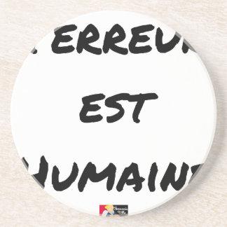 Dessous De Verre En Grès TERREUR EST HUMAINE - Jeux de mots- Francois Ville
