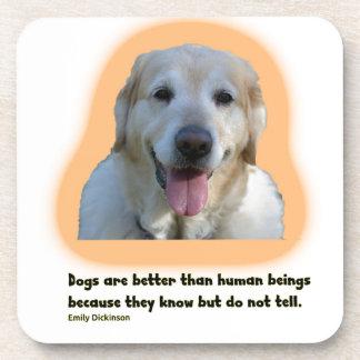 Dessous-de-verre Les chiens sont meilleurs que des êtres humains