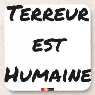 Dessous-de-verre TERREUR EST HUMAINE - Jeux de mots- Francois Ville