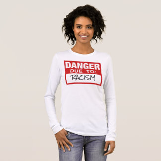 Dessus de déclaration à racisme d'Anti-Raciste T-shirt À Manches Longues