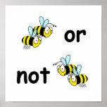 Deux abeilles ou non deux abeilles affiche