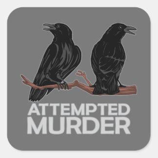 Deux corneilles = tentatives de meurtre stickers carrés