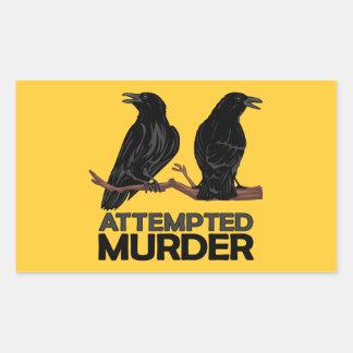 Deux corneilles = tentatives de meurtre autocollant en rectangle