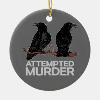 Deux corneilles = tentatives de meurtre ornement