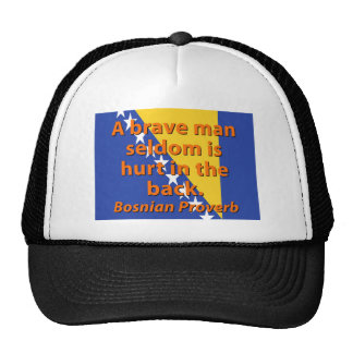 D'homme un proverbe bosnien courageux rarement - casquette trucker