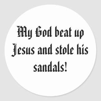 Dieu a battu Jésus Autocollant Rond