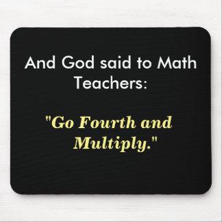 Dieu a dit à la citation célèbre drôle de maths de tapis de souris