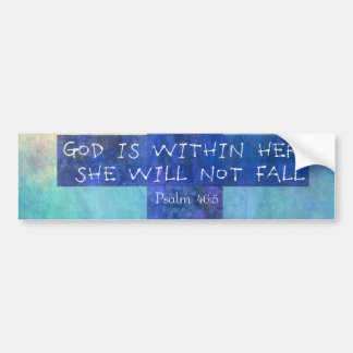 Dieu est chez elle 46:5 élevant de psaume de vers autocollant pour voiture