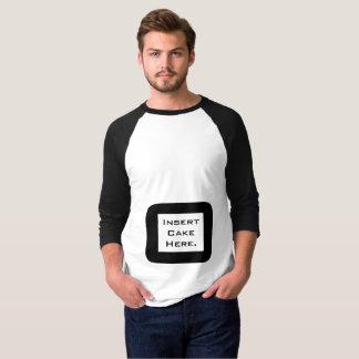 D'insertion de gâteau chemise drôle ici t-shirt