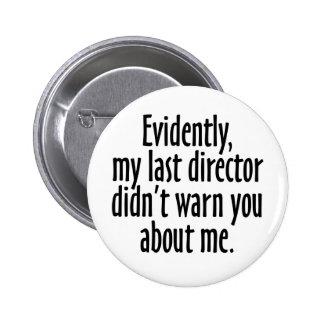 Directeur Warning Badge Rond 5 Cm