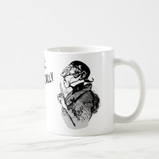Dites ce que vous voulez ; Dites-juste le Mug
