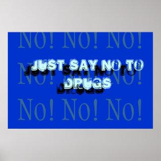 Dites juste non aux drogues affiche