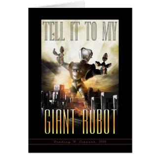 Dites-le à ma carte de voeux géante de robot
