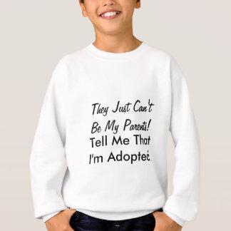 Dites-moi que je suis adopté t-shirts