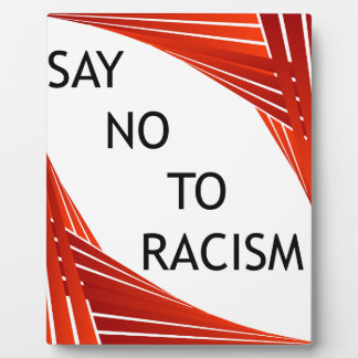 Dites non au racisme plaque photo