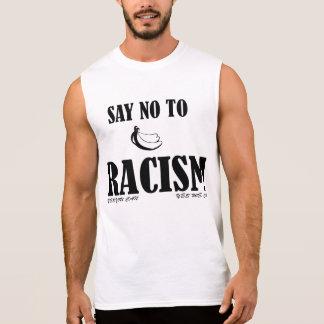 Dites non au racisme t-shirt sans manches