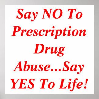 Dites que NON à l'abus de médicament délivré sur o Poster