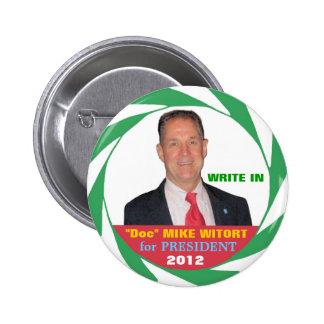 """""""Doc."""" Mike Witort pour le président 2012 Pin's"""