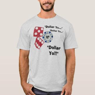 Dollar Yo ! T-shirt