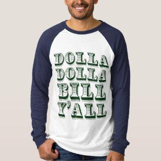 Dollars d'argent d'argent liquide de Dolla Dolla T-shirt