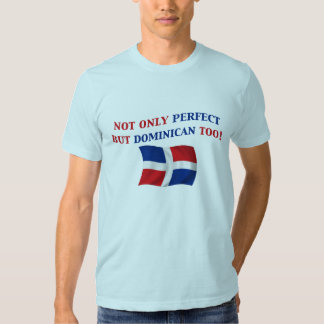 Dominicain parfait t-shirts