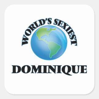 Dominique le plus sexy du monde sticker carré