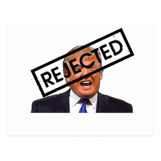 Donald Trump : REJETÉ ! ! Carte Postale