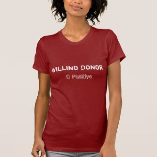 Donateur disposé O+ T-shirt