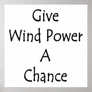 Donnez à énergie éolienne une occasion poster