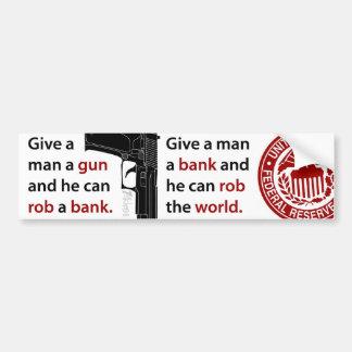 Donnez à un homme une arme à feu… adhésif pour voiture